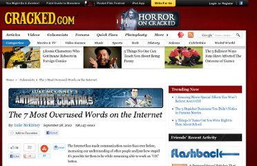 http://www.cracked.com/blog/the-7-most-overused-words-internet/