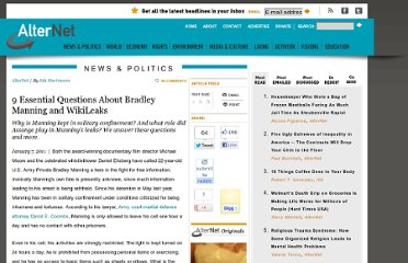 http://www.alternet.org/story/149458/9_essential_questions_about_bradley_manning_and_wikileaks