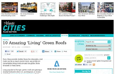 http://www.theatlanticcities.com/design/2012/09/10-amazing-green-roofs/3331/#slide1