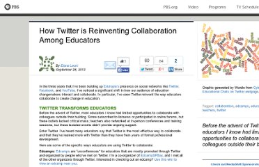 http://www.pbs.org/mediashift/2012/09/how-twitter-is-reinventing-collaboration-among-educators272.html