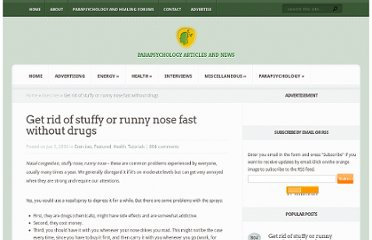 http://www.mind-energy.net/archives/90-Get-rid-of-stuffy-or-runny-nose-fast-without-drugs.html