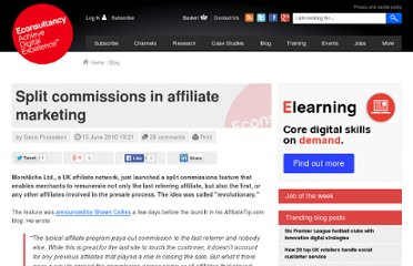 http://econsultancy.com/blog/6088-split-commissions-in-affiliate-marketing?utm_medium=email&utm_source=newsletter
