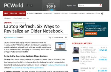 http://www.pcworld.com/article/237040/6_ways_to_refresh_an_older_laptop.html#tk.fv_rel