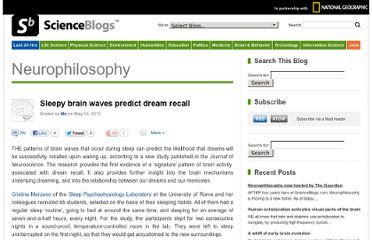 http://scienceblogs.com/neurophilosophy/2011/05/10/sleepy-brain-waves-predict-dream-recall/#more