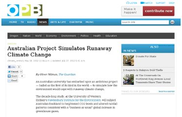 http://www.opb.org/news/article/australian_project_simulates_runaway_climate_change/