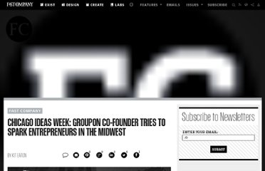 http://www.fastcompany.com/1721819/chicago-ideas-week-groupon-co-founder-tries-spark-entrepreneurs-midwest