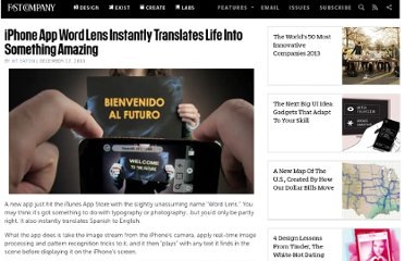 http://www.fastcompany.com/1710570/iphone-app-word-lens-instantly-translates-life-something-amazing