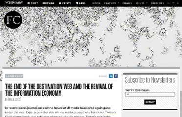 http://www.fastcompany.com/1752804/end-destination-web-and-revival-information-economy