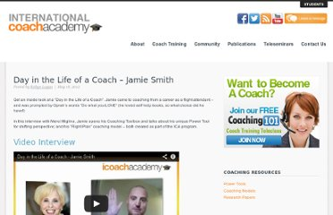 http://www.icoachacademy.com/blog/coaching-teleseminar/day-in-the-life-of-a-coach/day-in-the-life-of-a-coach-jamie-smith/