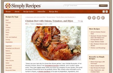 http://www.simplyrecipes.com/recipes/chicken_stew_with_onions_tomatoes_and_dijon/