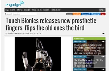 http://www.engadget.com/2012/09/29/touch-bionics-new-prosthetic-fingers/