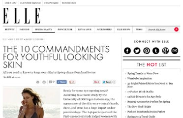http://www.elle.com/beauty/makeup-skin-care/the-10-commandments-for-youthful-looking-skin-438236