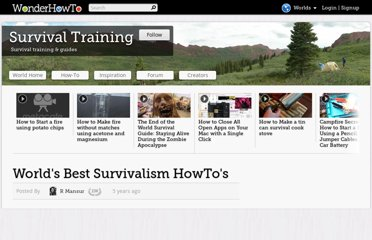 http://survivial-training.wonderhowto.com/how-to/worlds-best-survivalism-howtos-0113581/