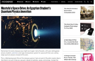 http://www.fastcompany.com/1837966/mustafas-space-drive-egyptian-students-quantum-physics-invention