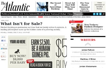 http://www.theatlantic.com/magazine/archive/2012/04/what-isnt-for-sale/308902/