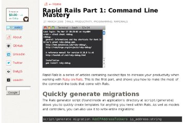 http://alexyoung.org/2008/03/27/rapid-rails-part-1-commandline-mastery/