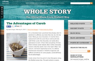 http://www.wholefoodsmarket.com/blog/whole-story/advantages-carob