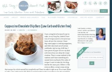 http://alldayidreamaboutfood.com/2011/08/cappuccino-chocolate-chip-bars-low-carb-and-gluten-free.html