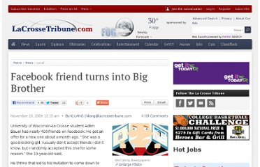 http://lacrossetribune.com/news/local/facebook-friend-turns-into-big-brother/article_0ff40f7a-d4d1-11de-afb3-001cc4c002e0.html
