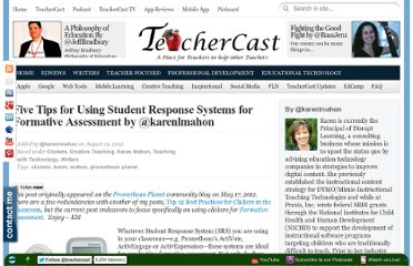 http://blog.teachercast.net/five-tips-for-using-student-response-systems-for-formative-assessment-by-karenlmahon/