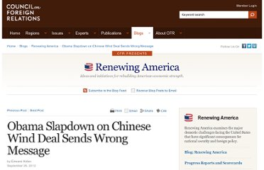 http://blogs.cfr.org/renewing-america/2012/09/28/obama-slapdown-on-chinese-wind-deal-sends-wrong-message/