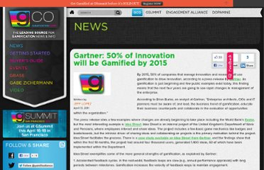 http://www.gamification.co/2011/04/13/gartner-50-of-innovation-will-be-gamified-by-2015/