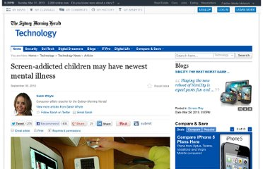 http://www.smh.com.au/technology/technology-news/screenaddicted-children-may-have-newest-mental-illness-20120929-26s7q.html