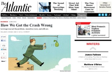 http://www.theatlantic.com/magazine/archive/2012/06/how-we-got-the-crash-wrong/308984/