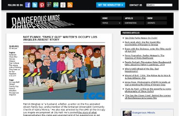 http://dangerousminds.net/comments/not_funny_family_guy_writers_occupy_los_angeles_arrest_story
