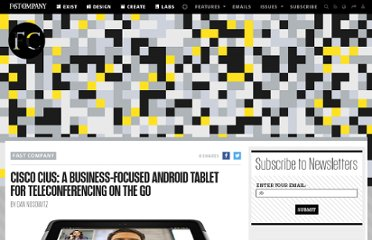 http://www.fastcompany.com/1665181/cisco-cius-business-focused-android-tablet-teleconferencing-go