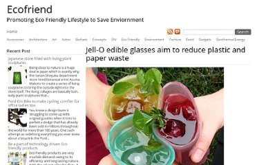 http://www.ecofriend.com/jell-o-edible-glasses-aim-to-reduce-plastic-and-paper-waste.html