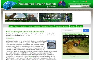 http://permaculturenews.org/2011/02/11/how-we-designed-our-solar-greenhouse/