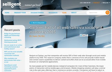 http://www.selligent.com/en/blogs/cross-channel-campaign/en-gartner-half-all-web-sales-social-and-mobile-2015