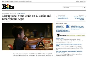 http://bits.blogs.nytimes.com/2012/09/30/your-brain-on-e-books-and-smartphone-apps/