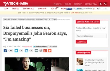 http://sgentrepreneurs.com/2012/05/28/six-failed-businesses-on-dropmyemails-john-fearon-says-im-amazing/