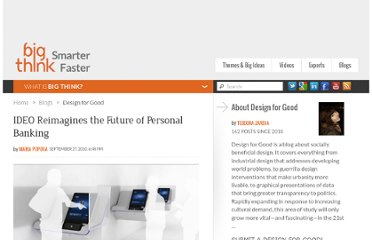 http://bigthink.com/design-for-good/ideo-reimagines-the-future-of-personal-banking