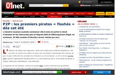 http://www.01net.com/editorial/518636/p2p-les-premiers-pirates-flashes-des-cet-ete/