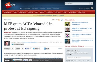 http://www.zdnet.com/mep-quits-acta-charade-in-protest-at-eu-signing-4010025297/