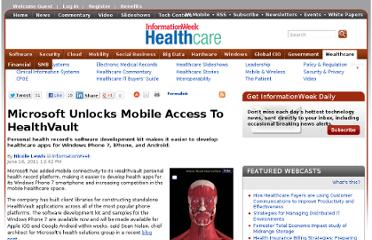 http://www.informationweek.com/healthcare/mobile-wireless/microsoft-unlocks-mobile-access-to-healt/230800032