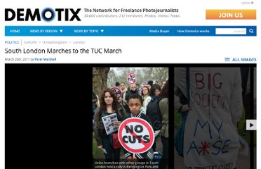http://www.demotix.com/news/640115/south-london-marches-tuc-march#media-639949