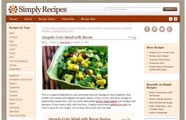 http://www.simplyrecipes.com/recipes/arugula_corn_salad_with_bacon/