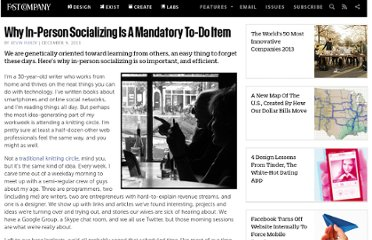 http://www.fastcompany.com/1800307/why-person-socializing-mandatory-do-item