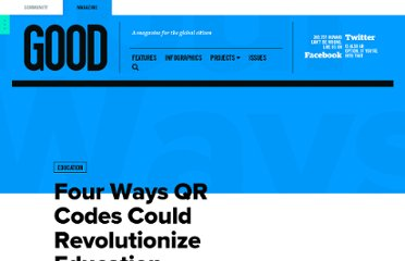 http://www.good.is/posts/four-ways-qr-codes-could-revolutionize-education