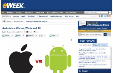 http://www.eweek.com/search-engines/android-vs-iphone-warts-and-all.html