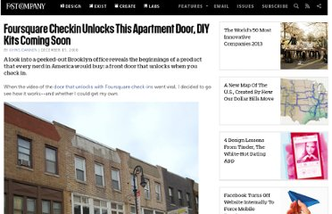 http://www.fastcompany.com/1709781/foursquare-checkin-unlocks-apartment-door-diy-kits-coming-soon