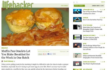 http://lifehacker.com/5947634/muffin-pan-omelets-let-you-make-breakfast-for-the-week-in-one-batch