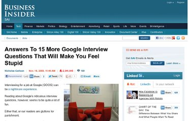 http://www.businessinsider.com/answers-to-15-more-google-interview-questions-that-will-make-you-feel-stupid-2009-11?op=1#think-youre-ready-to-apply-for-a-job-at-google-you-better-read-this-first-16