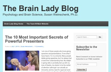 http://www.theteamw.com/2010/07/01/the-10-most-important-secrets-of-powerful-presenters/