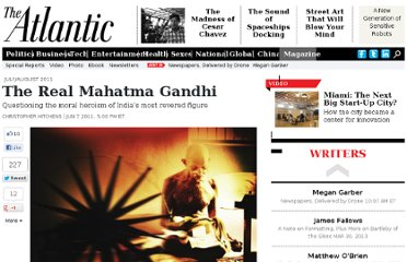 http://www.theatlantic.com/magazine/archive/2011/07/the-real-mahatma-gandhi/308550/