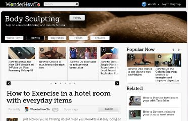 http://body-scuplting.wonderhowto.com/how-to/exercise-hotel-room-with-everyday-items-327927/